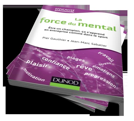 Livre sur le mental : La force du Mental